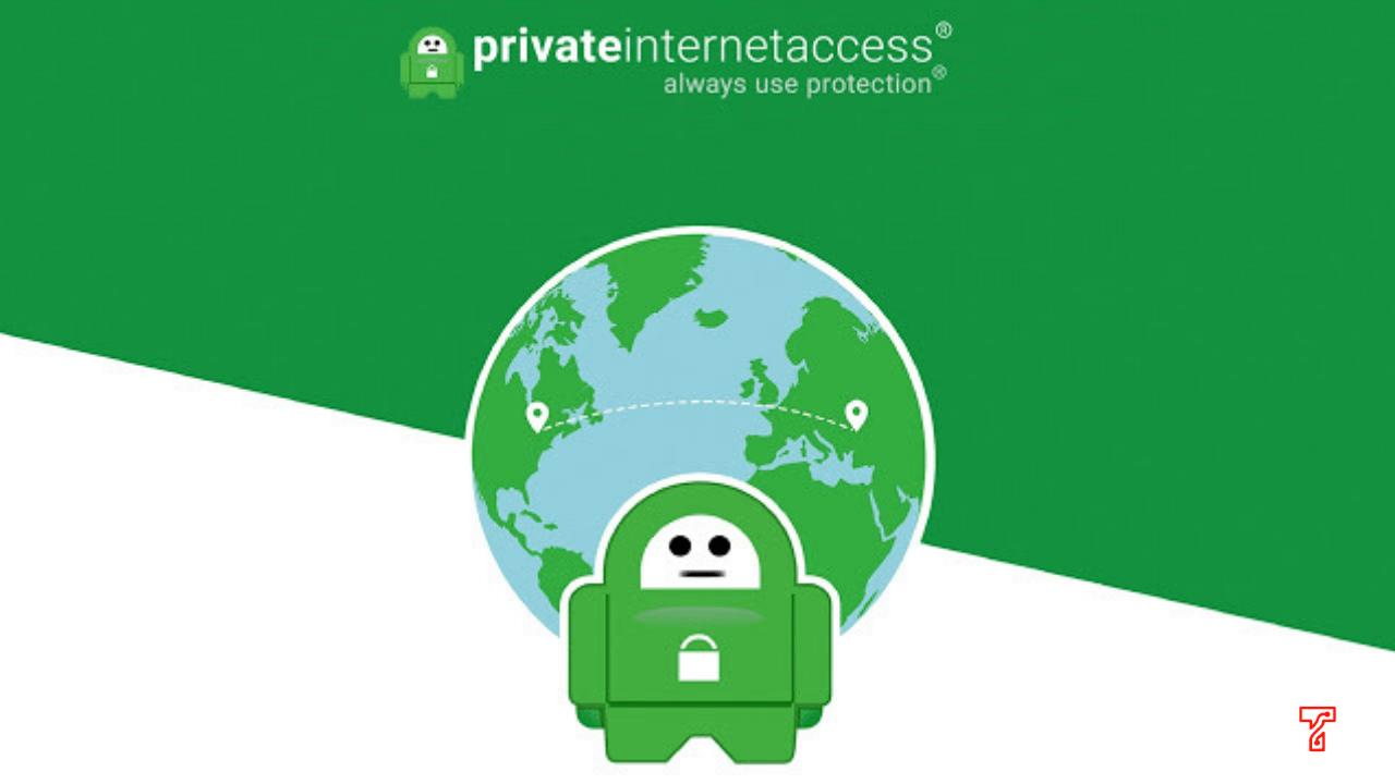 Lebih Mengenal Private Internet Access